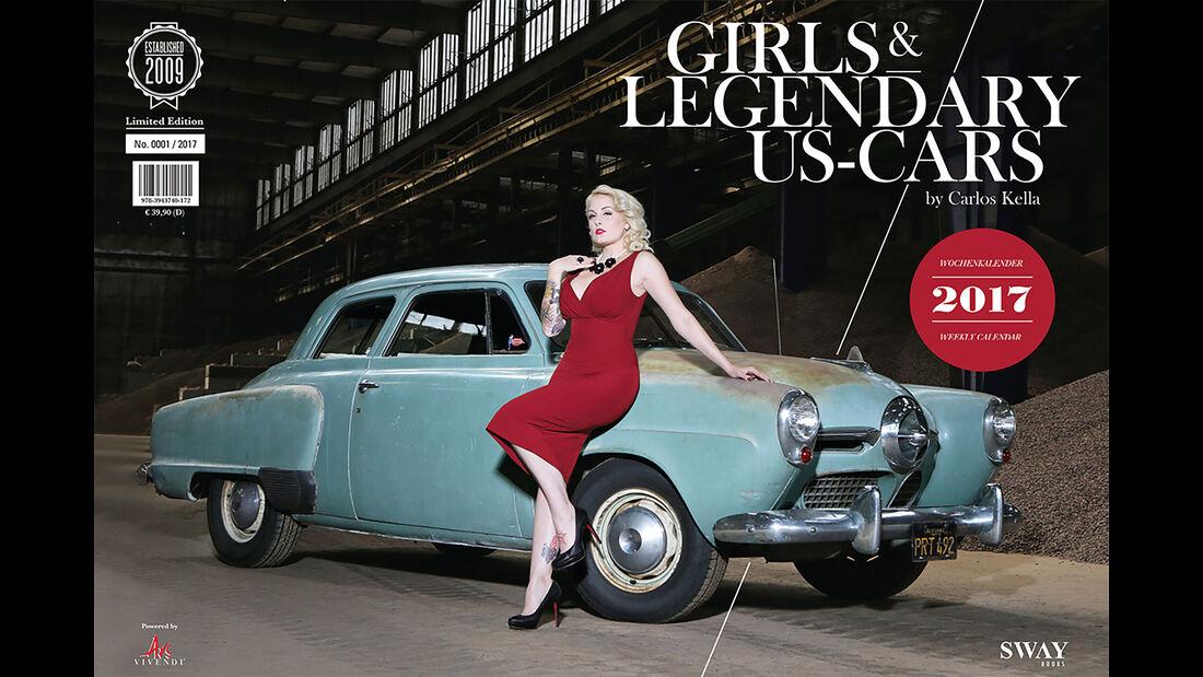 Girls & legendary US-Cars 2017 von Carlos Kella