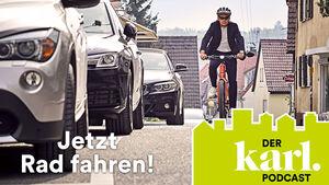 KARL Jetzt Rad fahren-Podcast#3