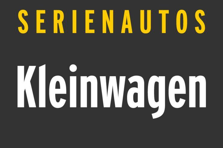 Serienautos - Kleinwagen