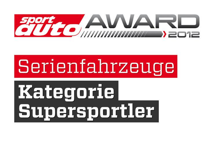 sport auto Award 2012 Serienfahrzeuge Kategorie Supersportler